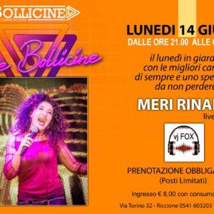 Bollicine Riccione presenta i love Bollicine con Meri Rinaldi