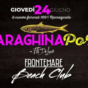 Frontemare Rimini presenta: Saraghina Pop.