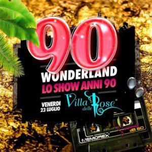 Villa delle Rose anima il venerdì con 90 Wonderland.